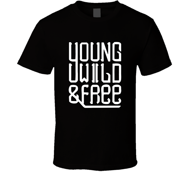 Young Wild And Free Snoop Dogg Music T Shirt
