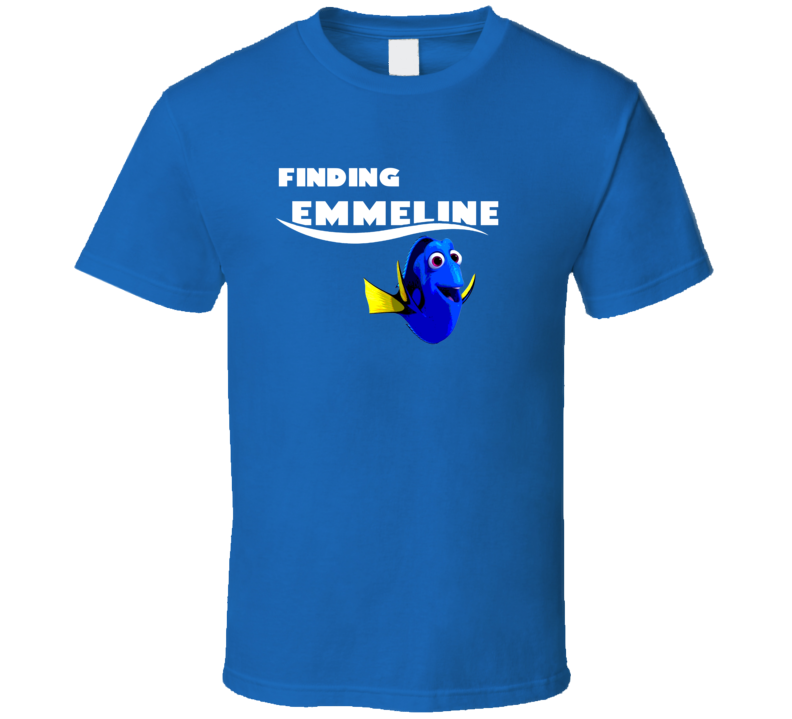 Finding Emmeline Finding Dory Movie Parody Funny Name T Shirt