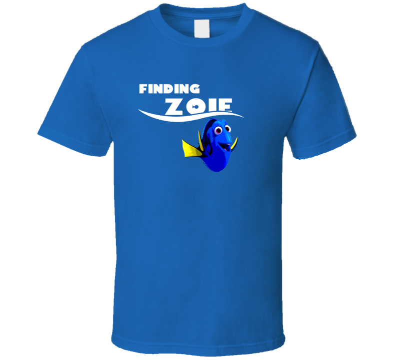 Finding Zoie Finding Dory Movie Parody Funny Name T Shirt