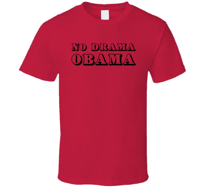 Do Drama Obama T Shirt