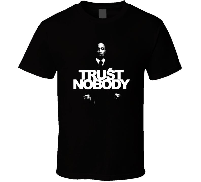 Trust Nobody Music T Shirt