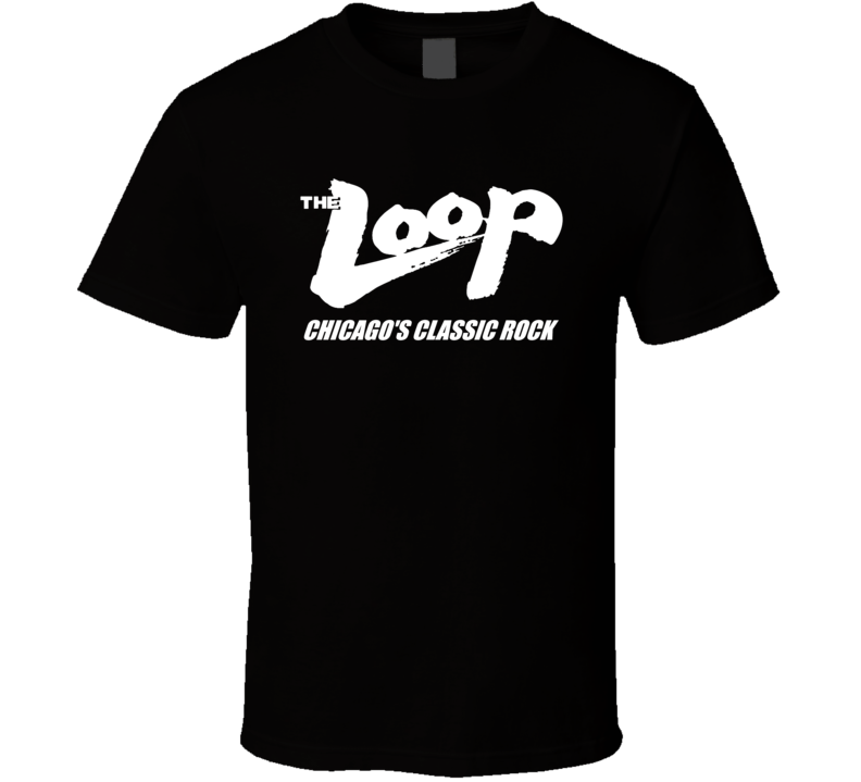 The Loop 97.9 Classic Rock Chicago Radio Station T Shirt