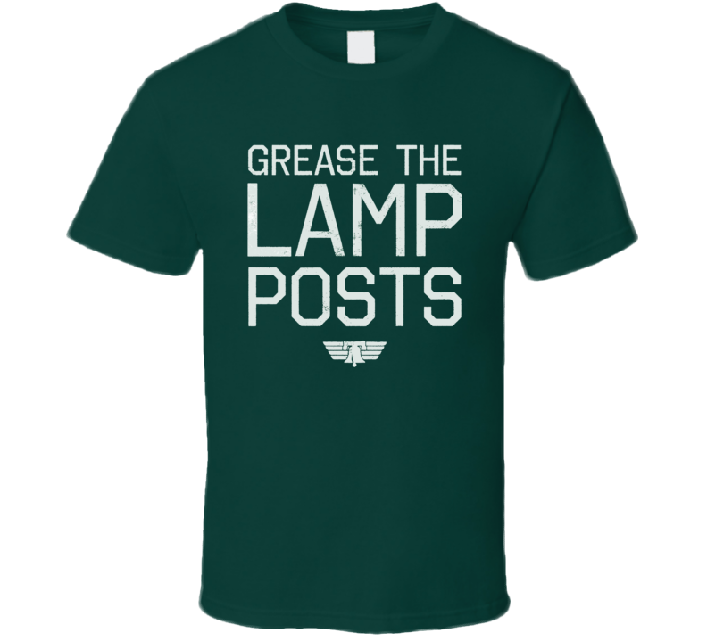Grease The Lamp Posts Philadelphia Football Sports  Fan T Shirt