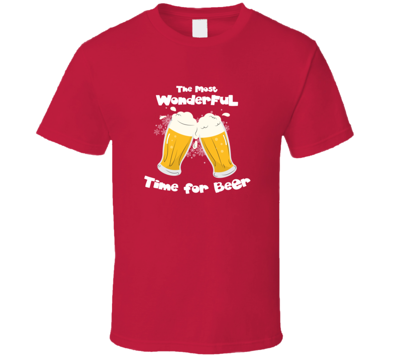 The Most Wonderful Time For A Beer Christmas Funny Holiday T Shirt