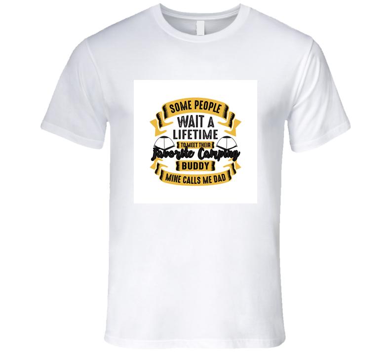 Some People Wait A Lifetime T Shirt