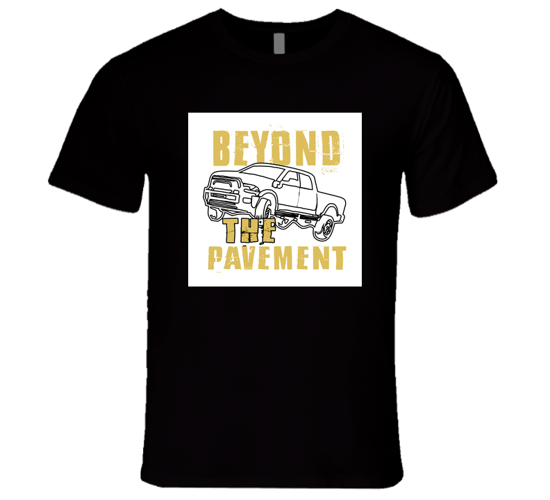 Beyond The Payment Car Adventure Quote T Shirt