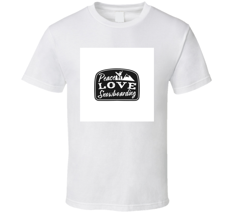 Peace Love Snowboarding Mountain Explorer Over T Shirt