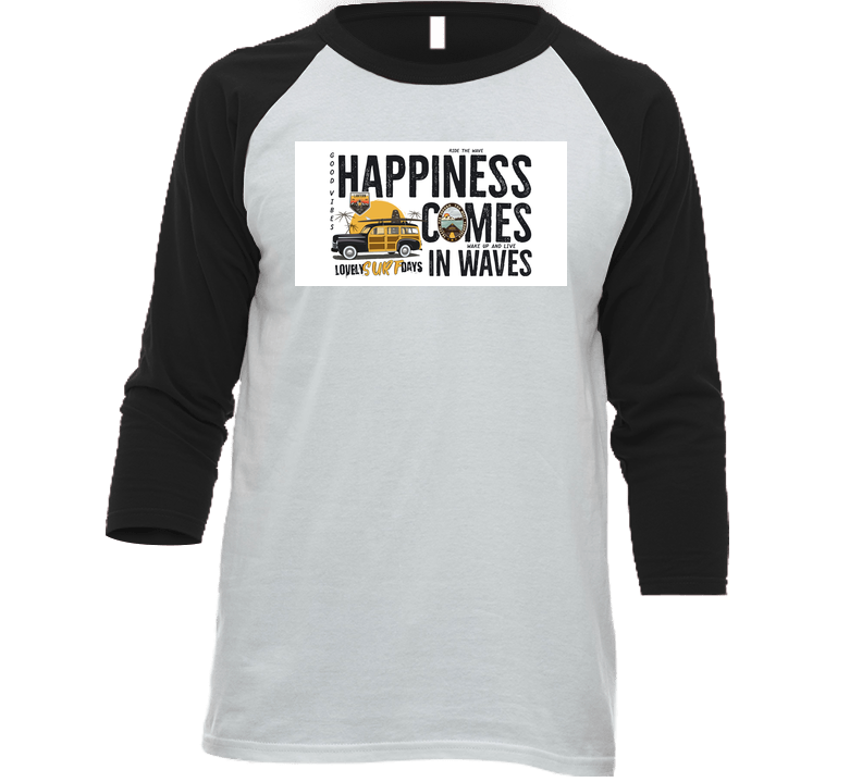 Adventure Happiness Comes In Waves Surfing T Shirt