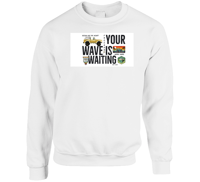 Your Wave Is Waiting Outdoor Adventure Camping Travel T Shirt