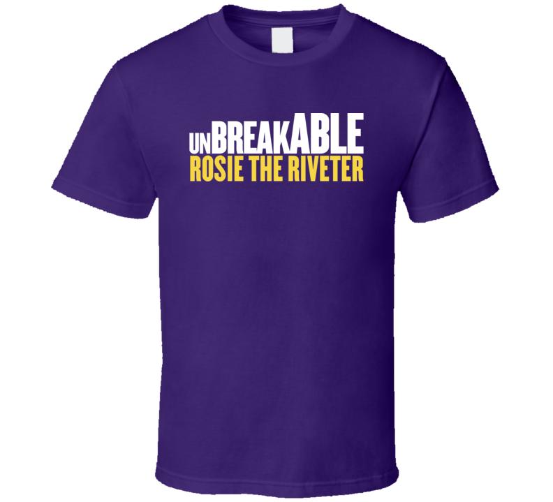 Unbreakable Rosie The Riveter Unbreakable Kimmy Schmidt Tv Parody Funny T Shirt