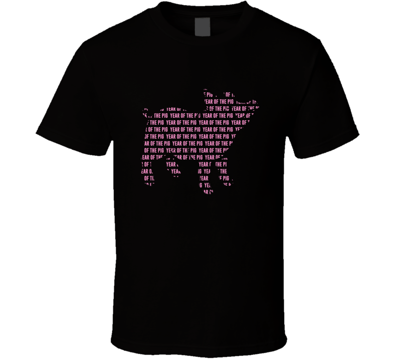 Year Of The Pig Funny Cute Animal Lover T Shirt