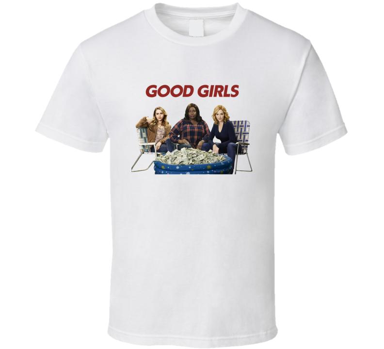 Good Girls Netflix Show Fan T Shirt