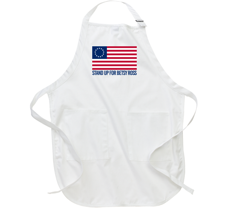 Stand Up For Betsy Ross American Flag History Apron