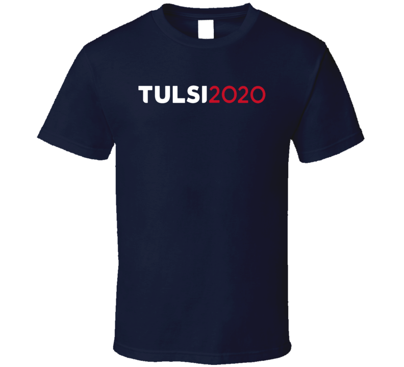 Tulsi Gabbard For President 2020 Presidential Election Candidate T Shirt