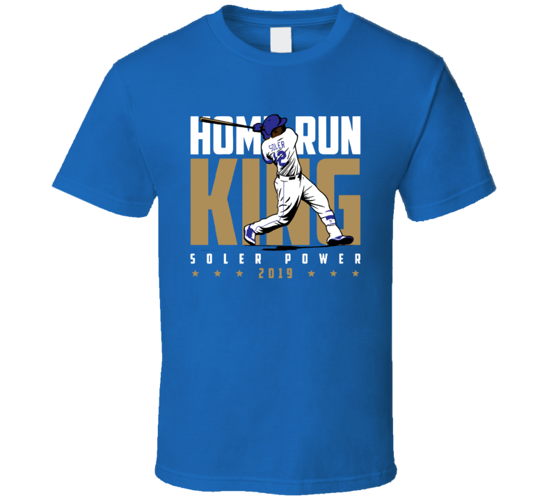 Home Run King Soler Power 2019 Kansas City Jorge Solert T Shirt