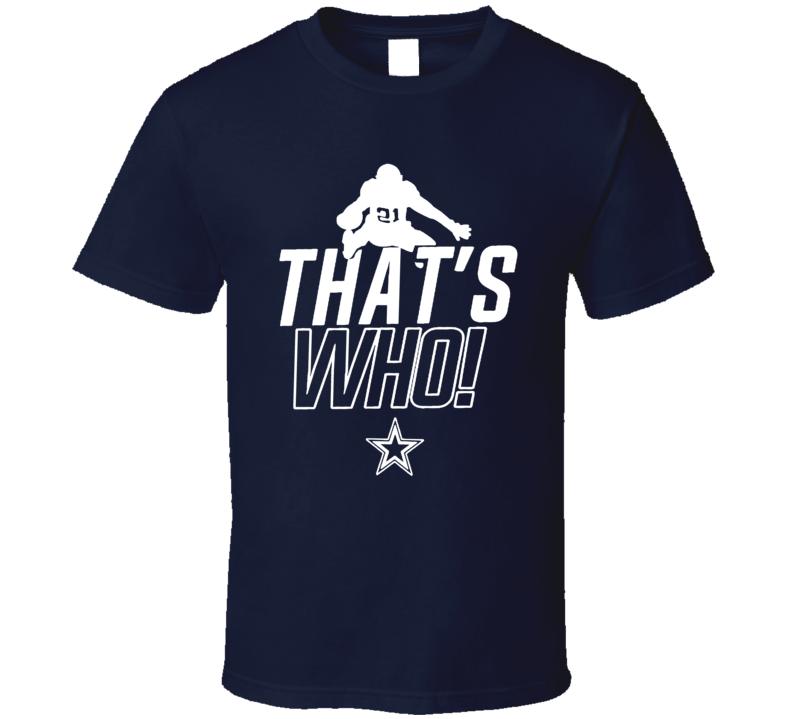 Thats Who Ezekiel Elliot Dallas Football Team Fan T Shirt