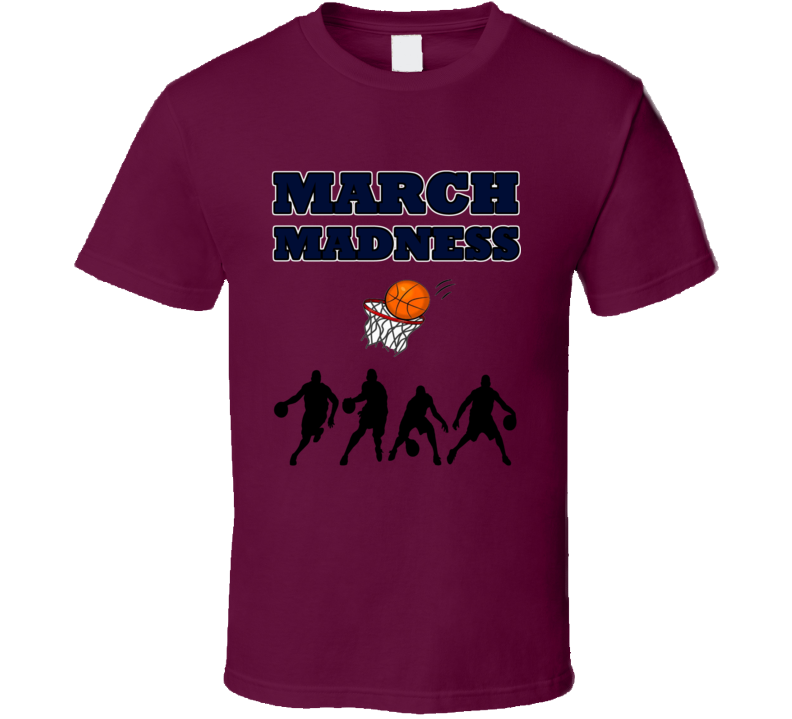 March Basketball Tournament College Competition T Shirt