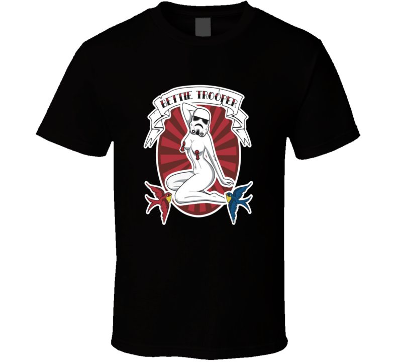 Bettie Trooper Parody Funny Star Wars T Shirt