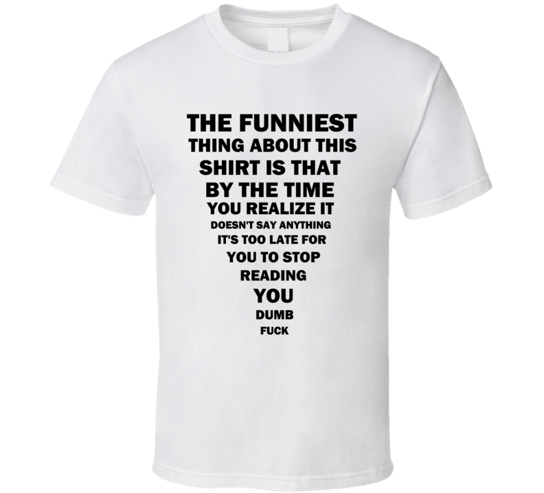 Funny Reading Dumb Joke Time Wasted Party T Shirt