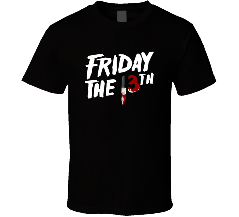Friday The 13th Freaky Movie Creepy Knife Blood Scary Party T Shirt