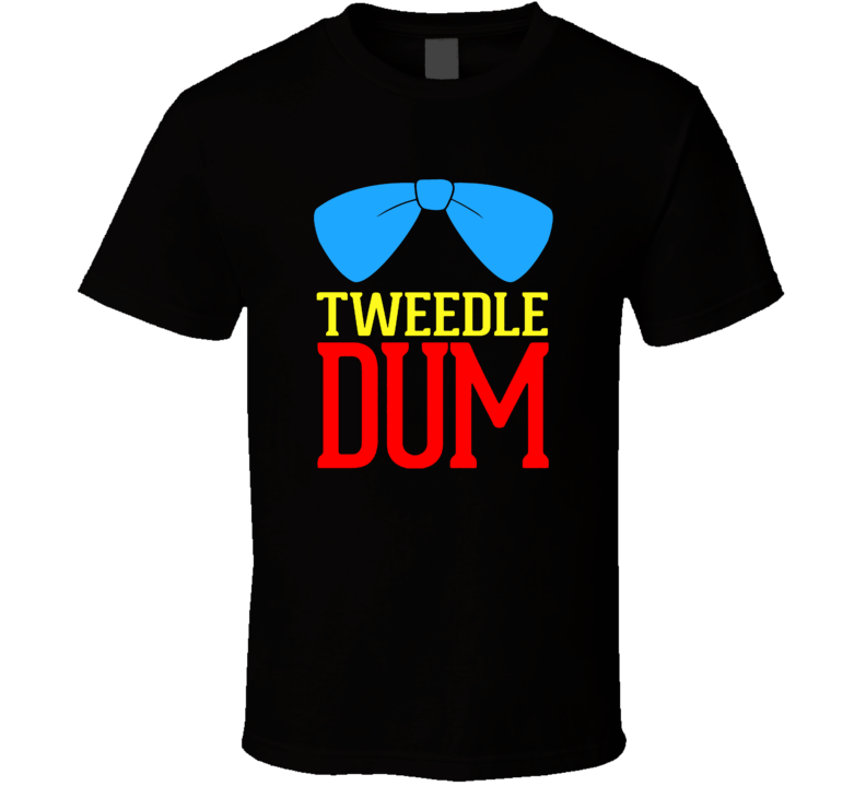 Tweedle Dum Tweedle Dee Funny Couples Matching Event Partners T Shirt