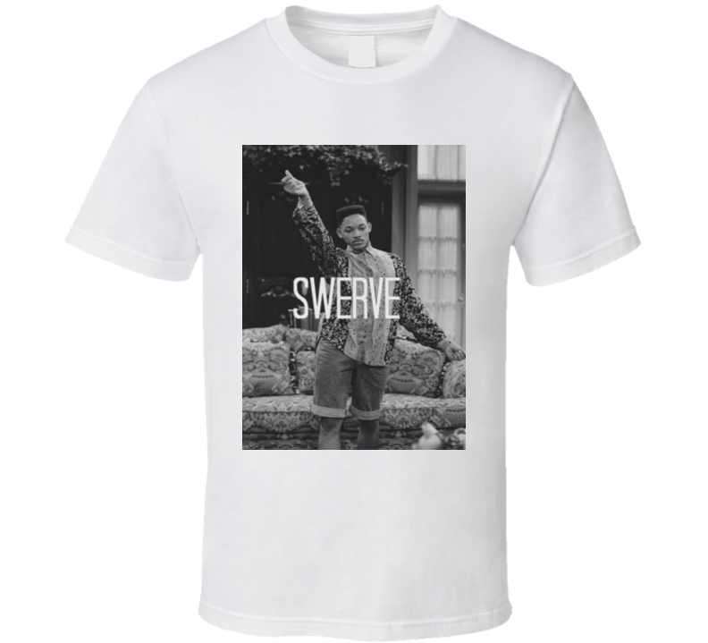 Swerve Will Smith Signature Move Prince Of Bel Air TV Show T Shirt