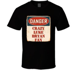 Crazy Luke Bryan Fan Music Artist Vintage Sign T Shirt