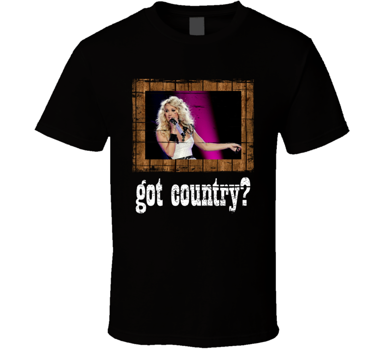 Carrie Underwood  Got Country Distressed Image T Shirt