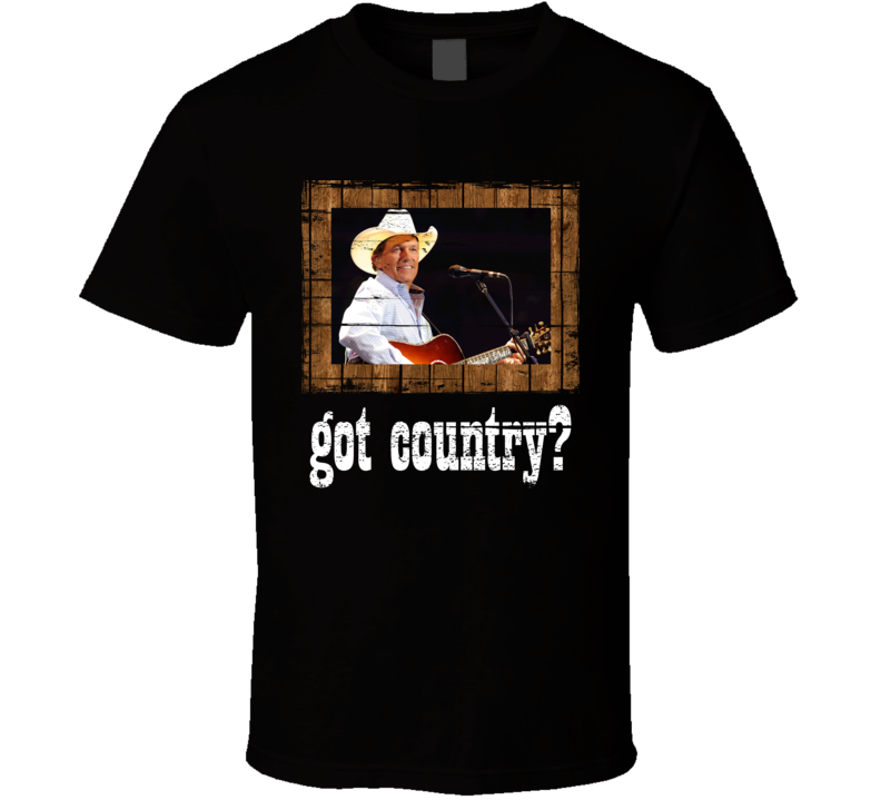 George Strait Got Country Distressed Image T Shirt