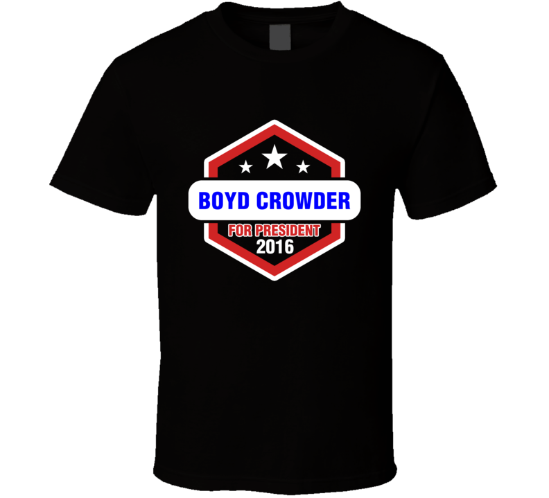 Boyd Crowder For President 2016 Justified TV Show T Shirt