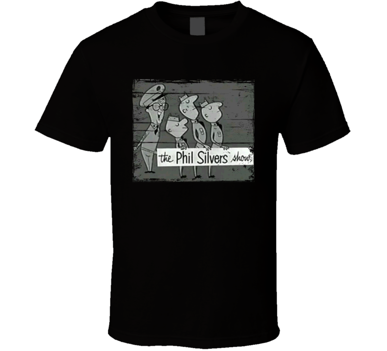 Sgt Bilko The Phil Silvers Show  TV Show Distressed Look T Shirt