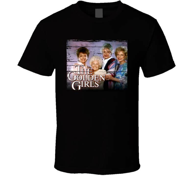 The Golden Girls TV Show Distressed Look T Shirt