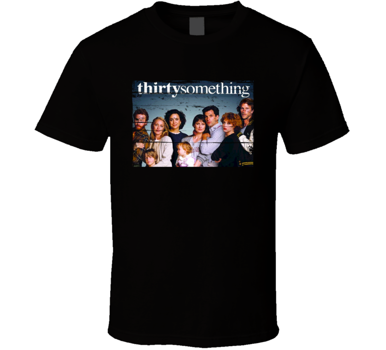 Thirtysomething  TV Show Distressed Look T Shirt