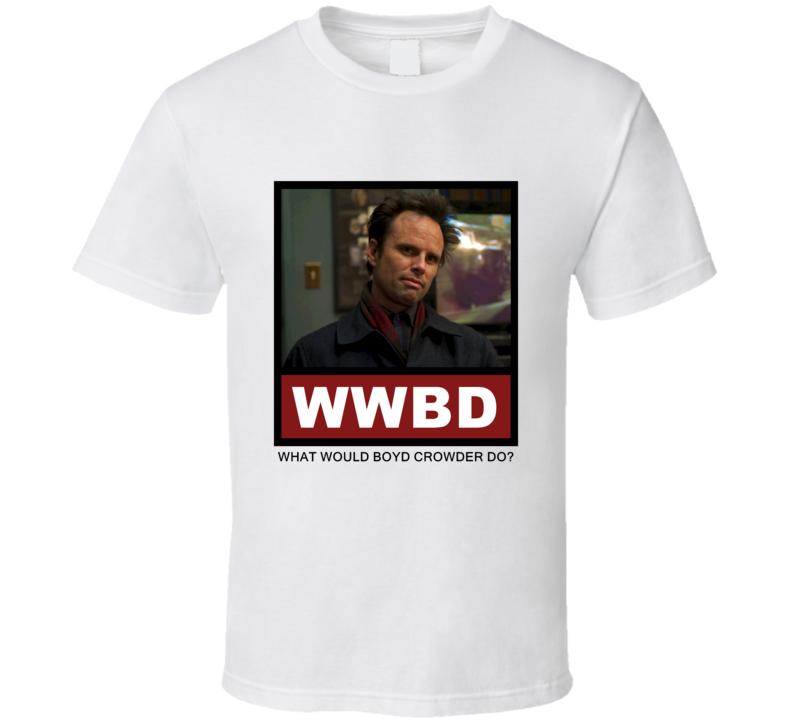 What Would Boyd Crowder Do WWBD Justified T Shirt