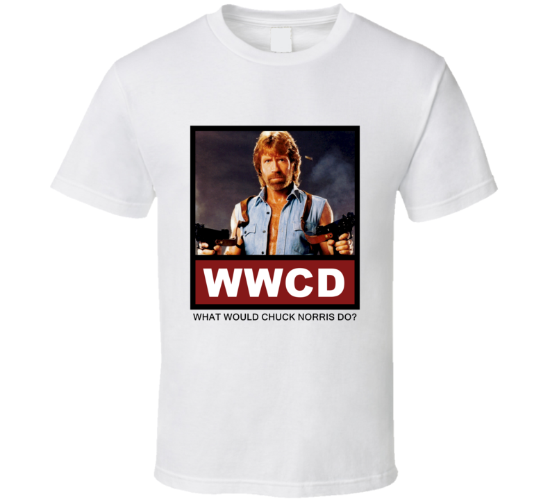 What Would Chuck Norris actor Do Actor T Shirt