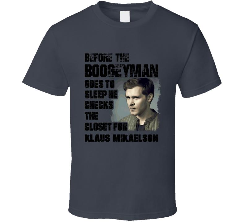 Klaus Mikaelson  Vampire Diaries Boogeyman T Shirt