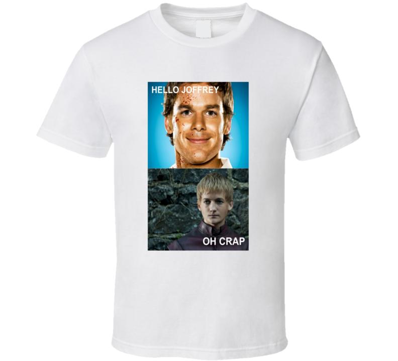 Dexter Joffrey Baratheon Funny T Shirt