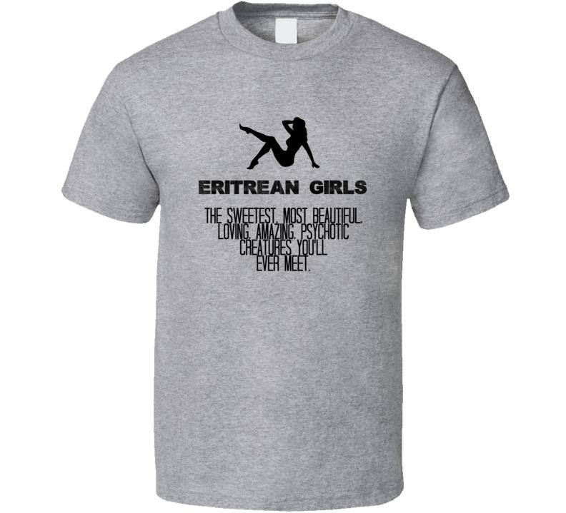 Eritrean Girls Beautiful Creatures Essential Nationality T Shirt