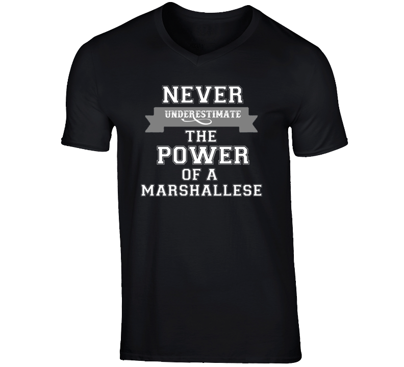 Never Underestimate A Marshallese Popular Nationality T Shirt