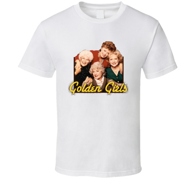 Golden Girls Cast Retro Tv Show T Shirts T shirt