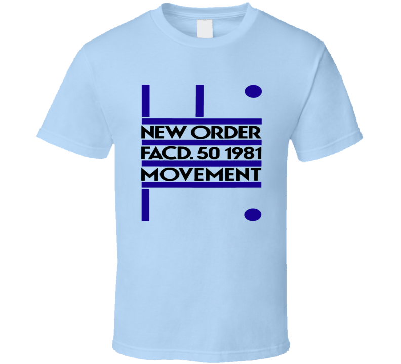New Order 1981 Movement Fact 50 Joy Division T Shirt