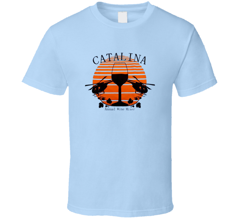 Catalina Wine Mixer Ferrell Step Brothers Funny T Shirt