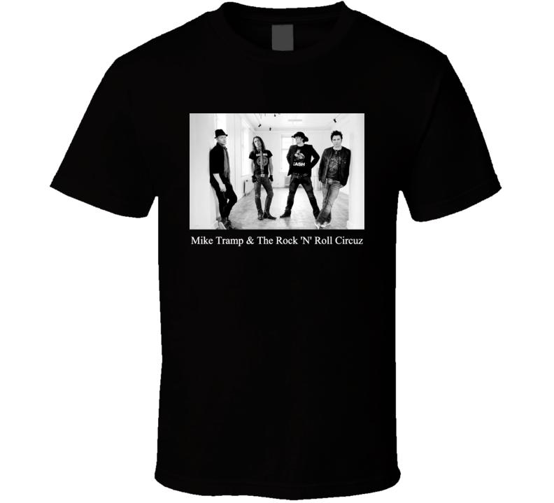 mike tramp & the rock 'n' roll circuz  T Shirt