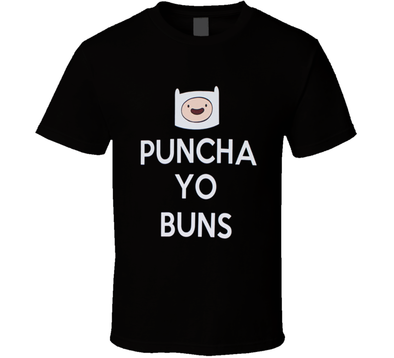Puncha Yo Buns - Adventure Time T Shirt