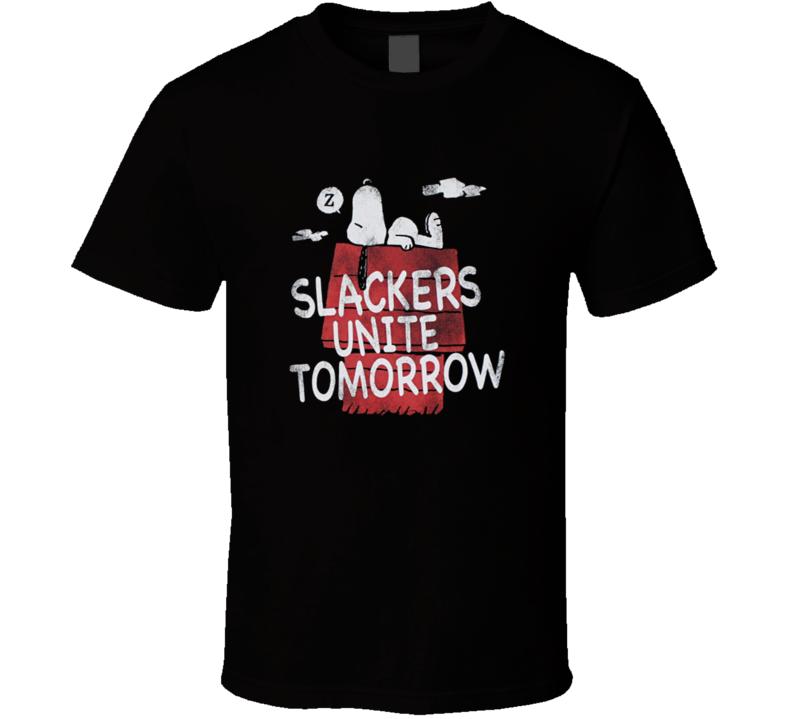 Slackers Unite Tomorrow - Peanuts T Shirt