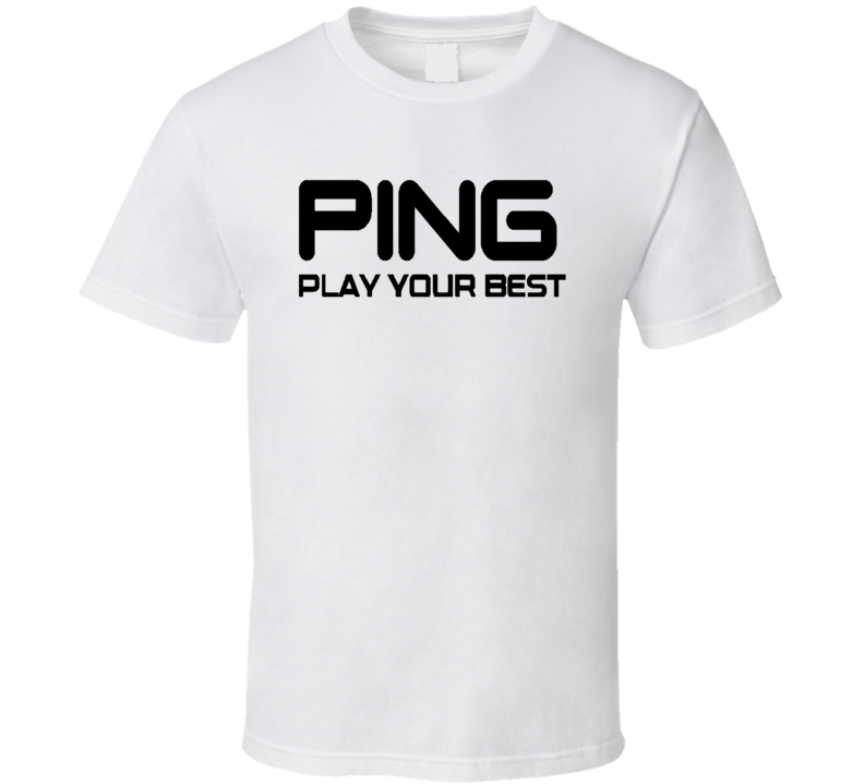 Ping Play Your Best Golf White T Shirt