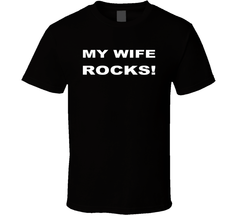 My wife rocks love marriage black T Shirt
