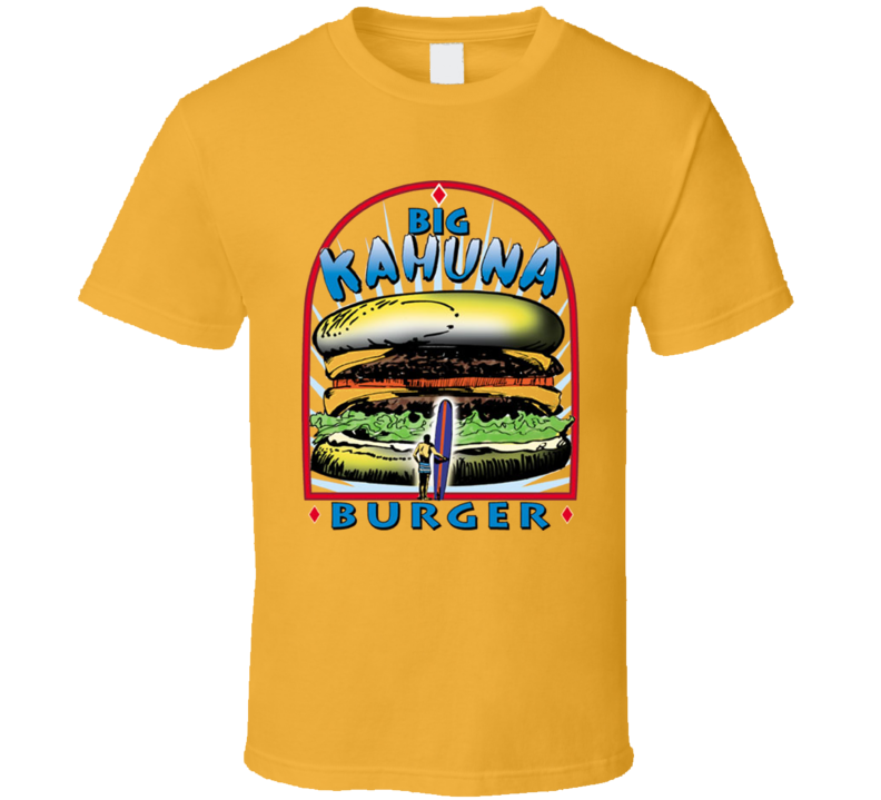 Big Kahuna Burger Pulp Fiction Movie T Shirt