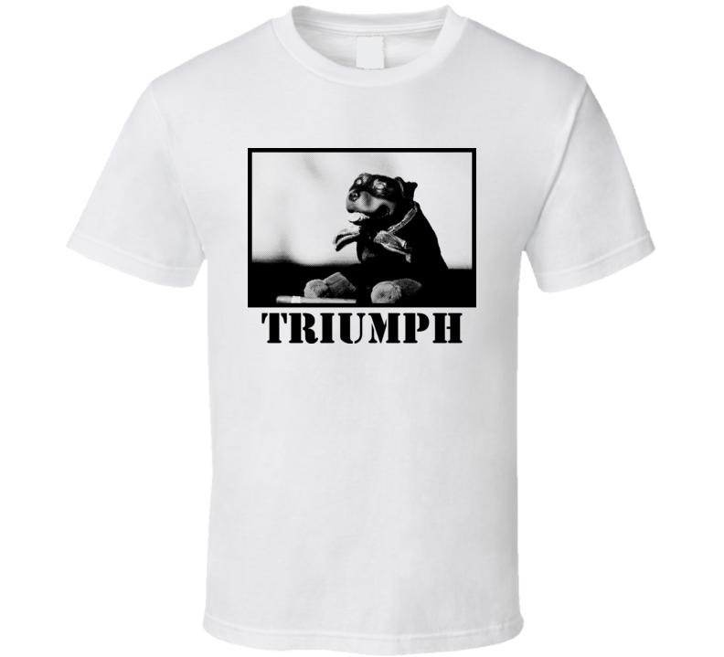 Triumph Comedy Dog Funny T Shirt
