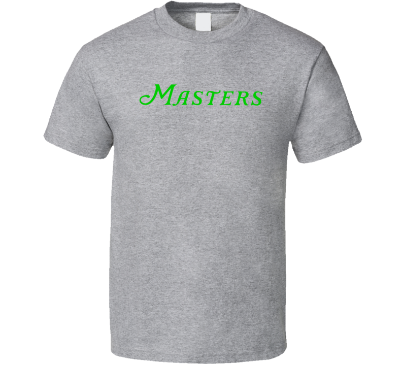 MASTERS TOURNAMENT Augusta National Golf Green Lettering T Shirt